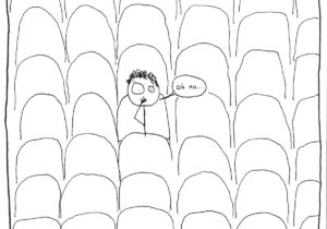 "stick drawing of a figure in the theatre saying ""oh no."""