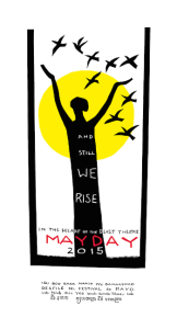 MayDay 2015: And Still We Rise